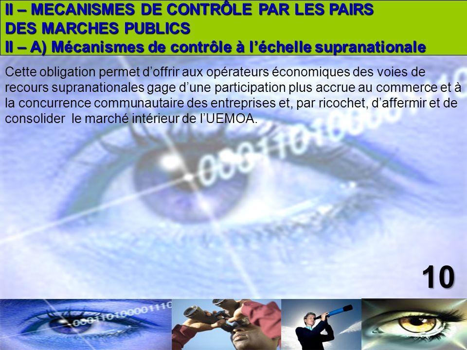 10 II – MECANISMES DE CONTRÔLE PAR LES PAIRS DES MARCHES PUBLICS