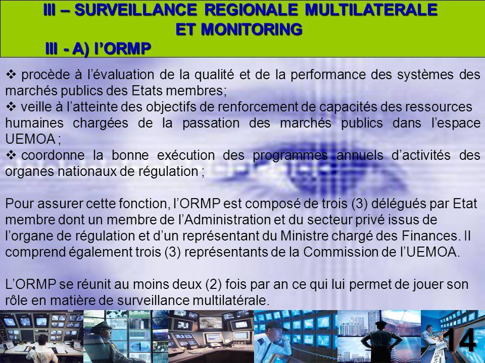 III – SURVEILLANCE REGIONALE MULTILATERALE
