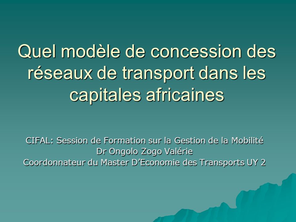 Quel modèle de concession des réseaux de transport dans les capitales africaines