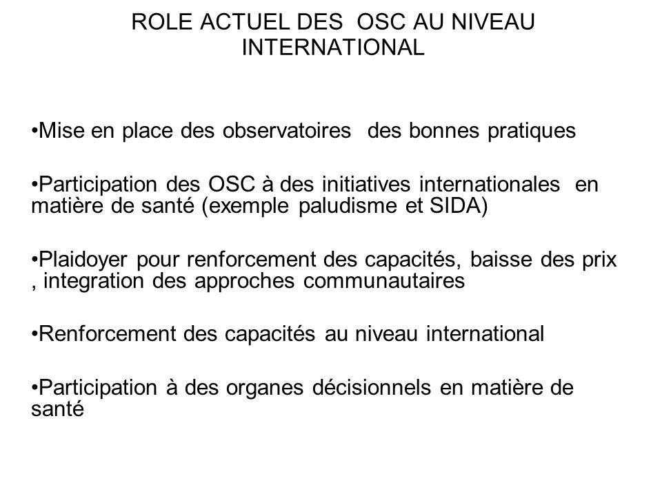 ROLE ACTUEL DES OSC AU NIVEAU INTERNATIONAL
