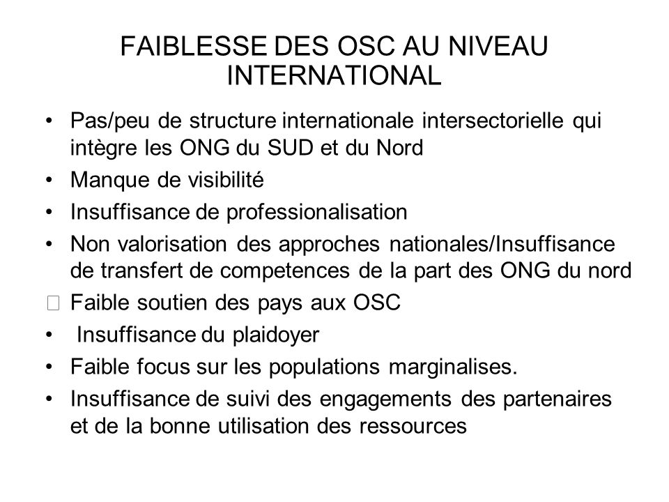 FAIBLESSE DES OSC AU NIVEAU INTERNATIONAL