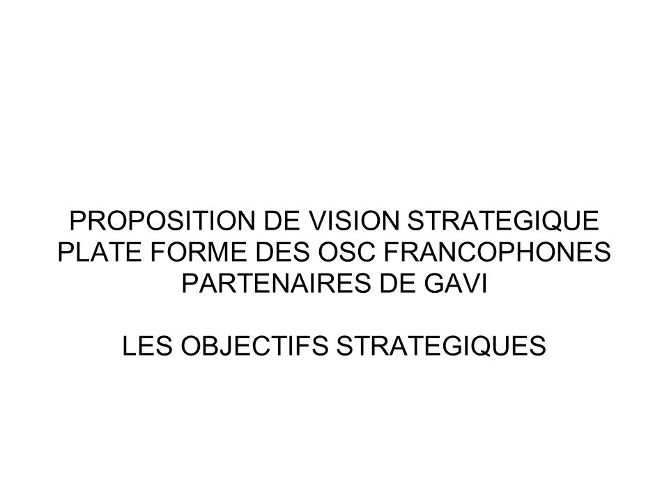 PROPOSITION DE VISION STRATEGIQUE