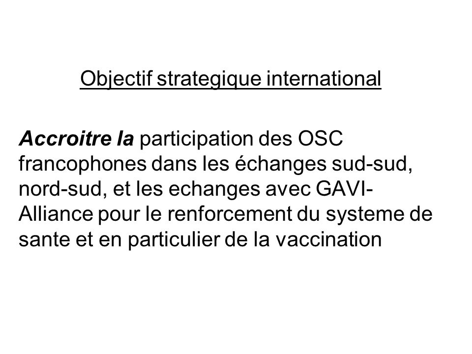 Objectif strategique international