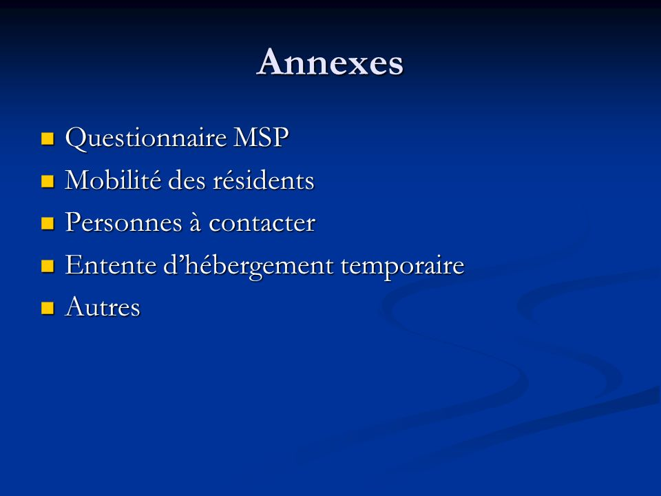 Annexes Questionnaire MSP Mobilité des résidents Personnes à contacter