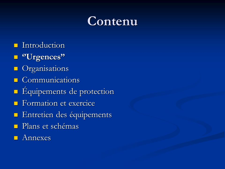 Contenu Introduction ''Urgences'' Organisations Communications
