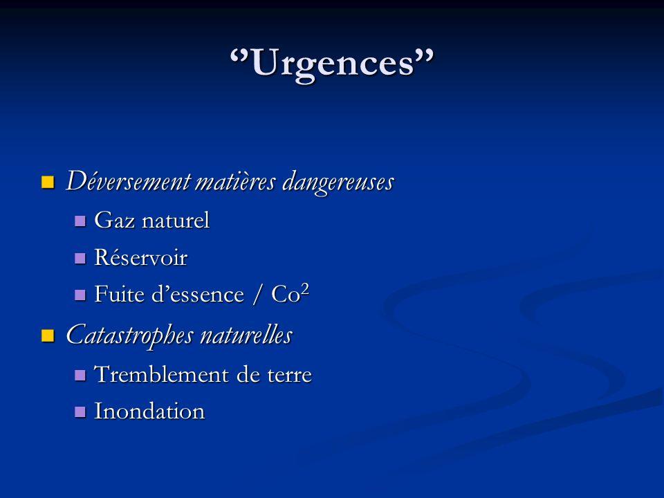 ''Urgences'' Déversement matières dangereuses Catastrophes naturelles