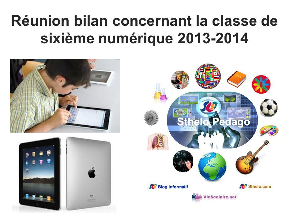 Réunion bilan concernant la classe de sixième numérique 2013-2014