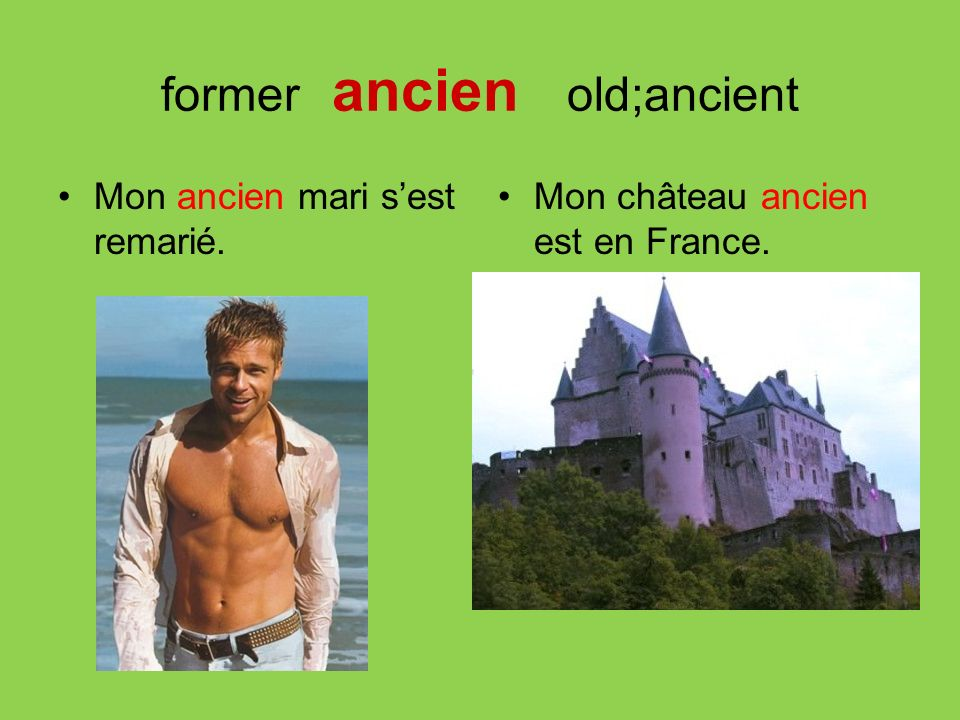former ancien old;ancient
