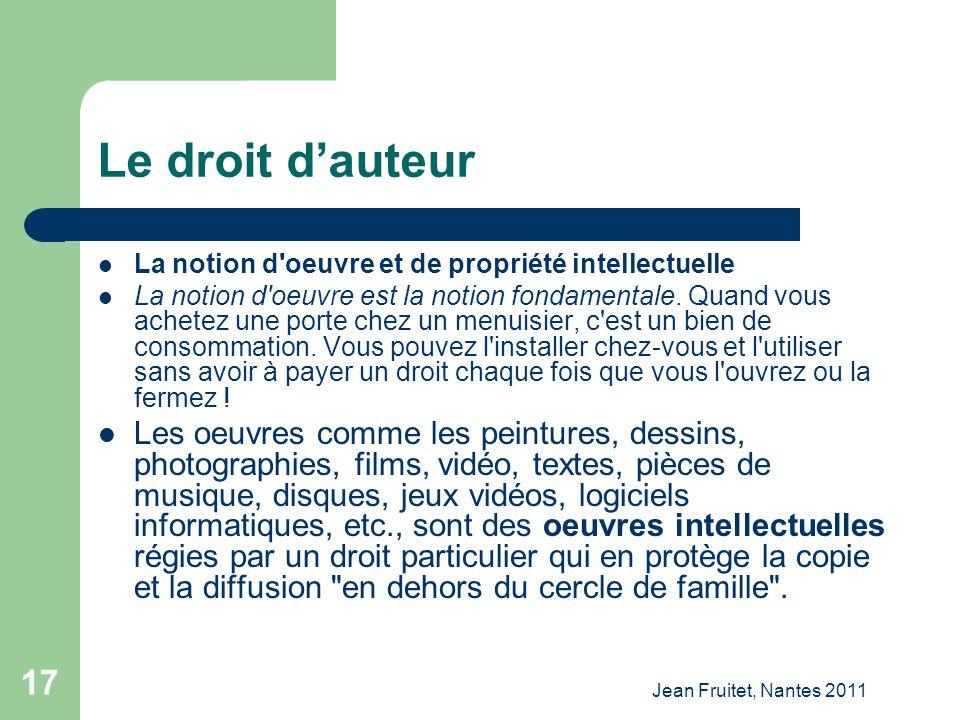 Le droit d'auteur La notion d oeuvre et de propriété intellectuelle.