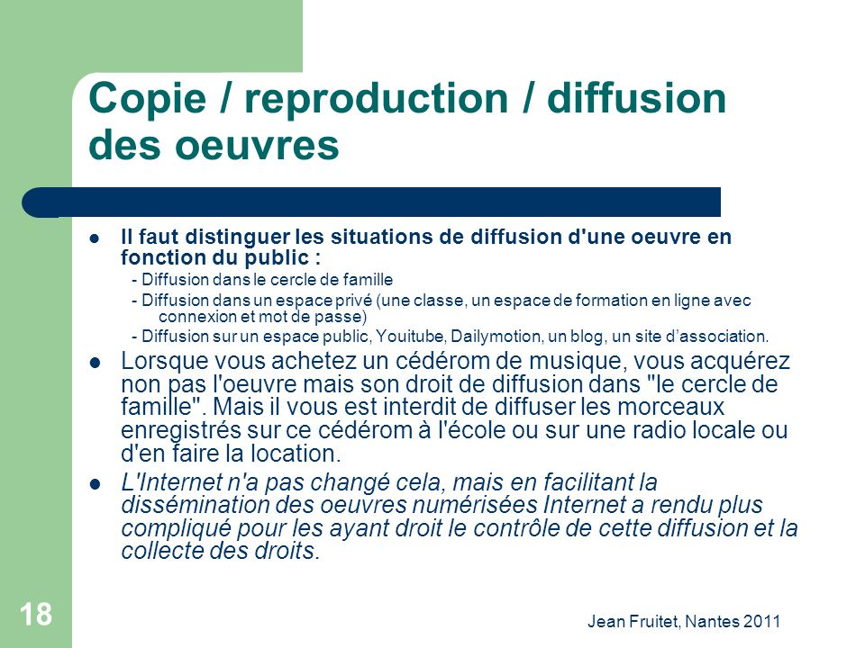 Copie / reproduction / diffusion des oeuvres