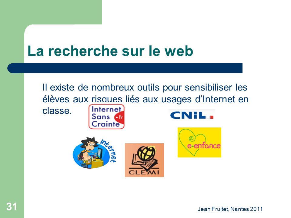 La recherche sur le web Il existe de nombreux outils pour sensibiliser les élèves aux risques liés aux usages d'Internet en classe.