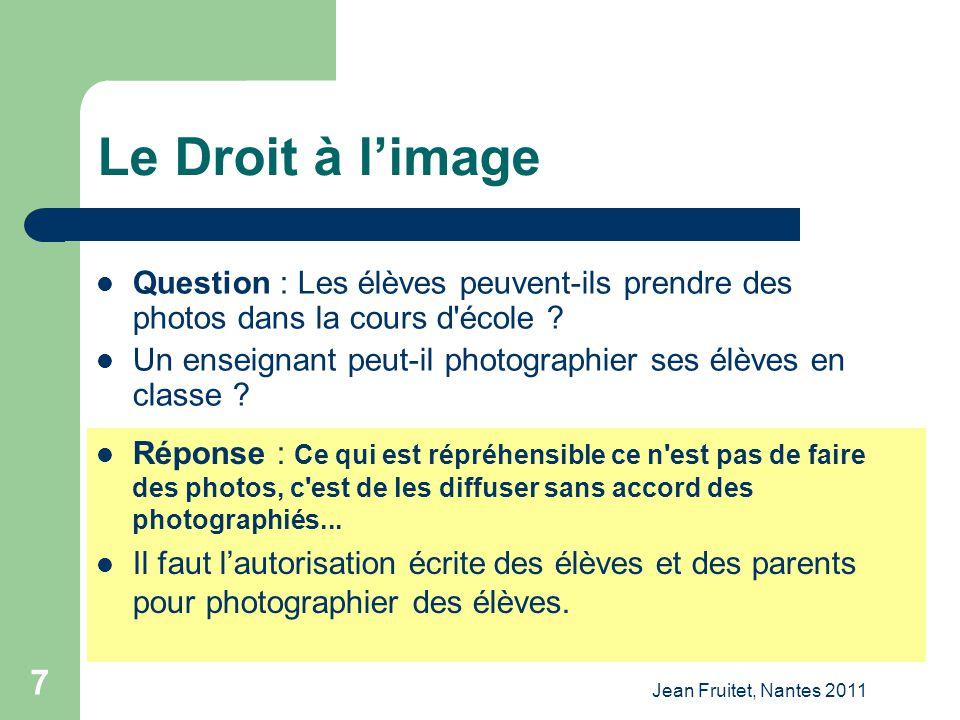 Le Droit à l'image Question : Les élèves peuvent-ils prendre des photos dans la cours d école