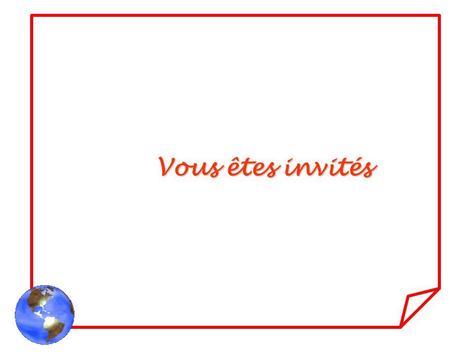Vous êtes invités
