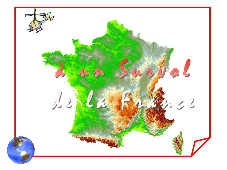 à un Survol de la France