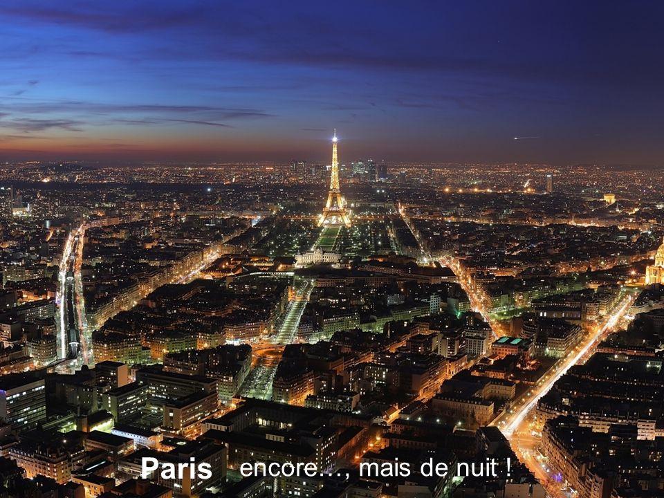 Paris encore… , mais de nuit !
