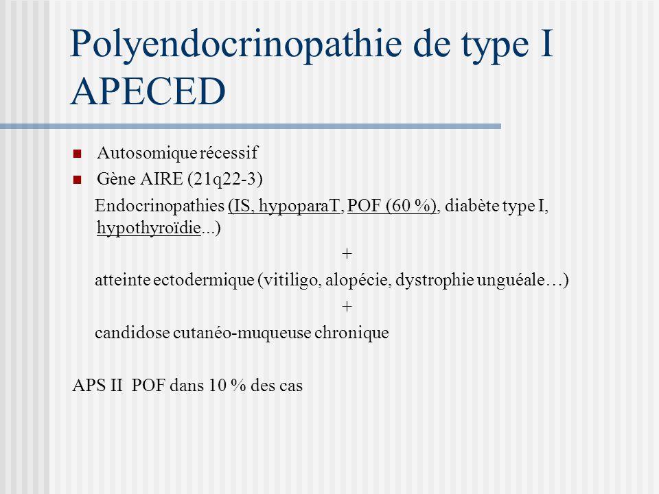 Polyendocrinopathie de type I APECED