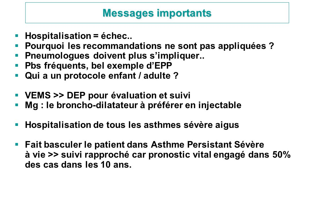 Messages importants Hospitalisation = échec..