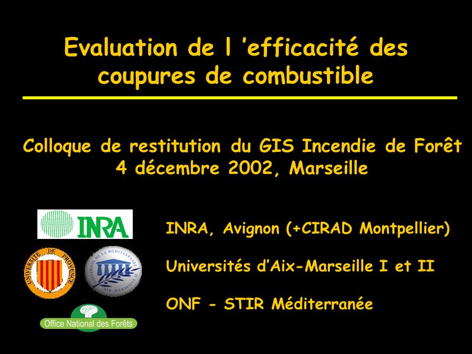 Evaluation de l 'efficacité des coupures de combustible