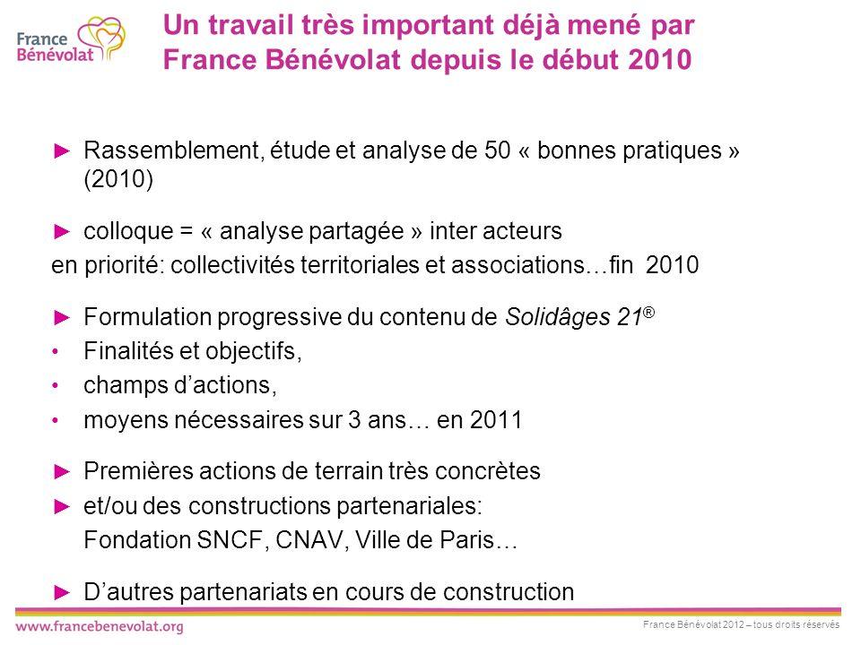 Un travail très important déjà mené par France Bénévolat depuis le début 2010