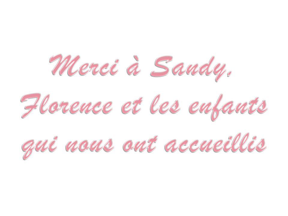 Merci à Sandy, Florence et les enfants qui nous ont accueillis
