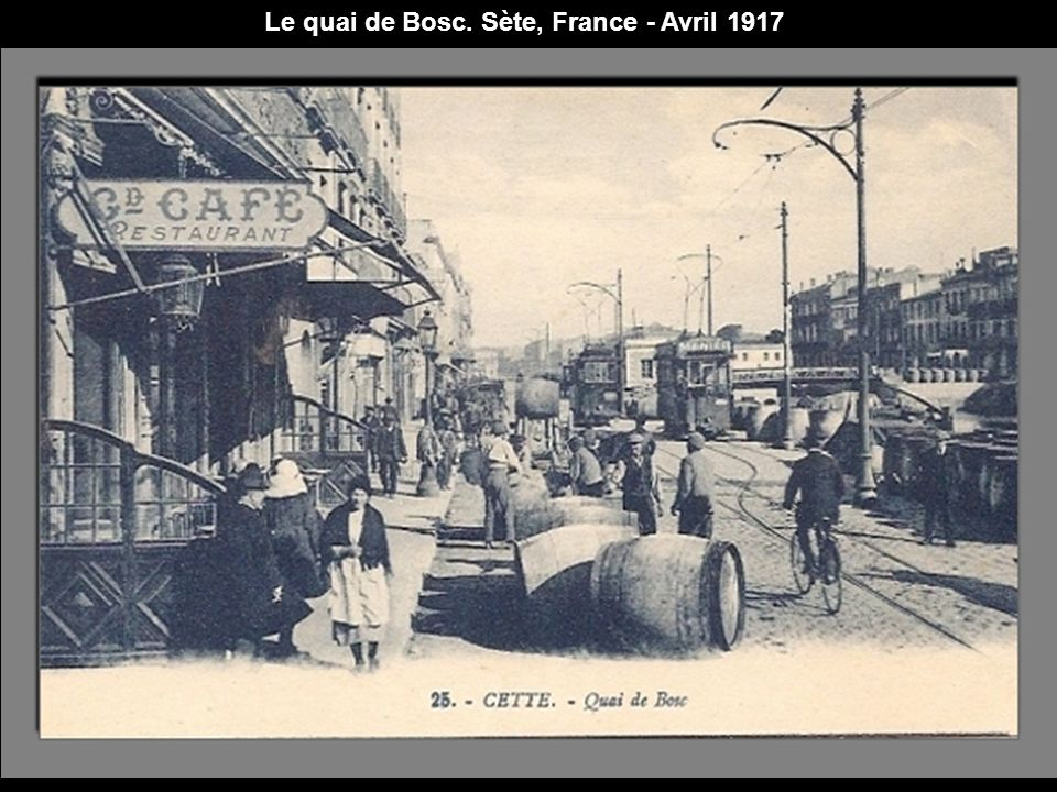 Le quai de Bosc. Sète, France - Avril 1917