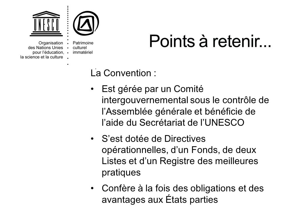 Points à retenir... La Convention :