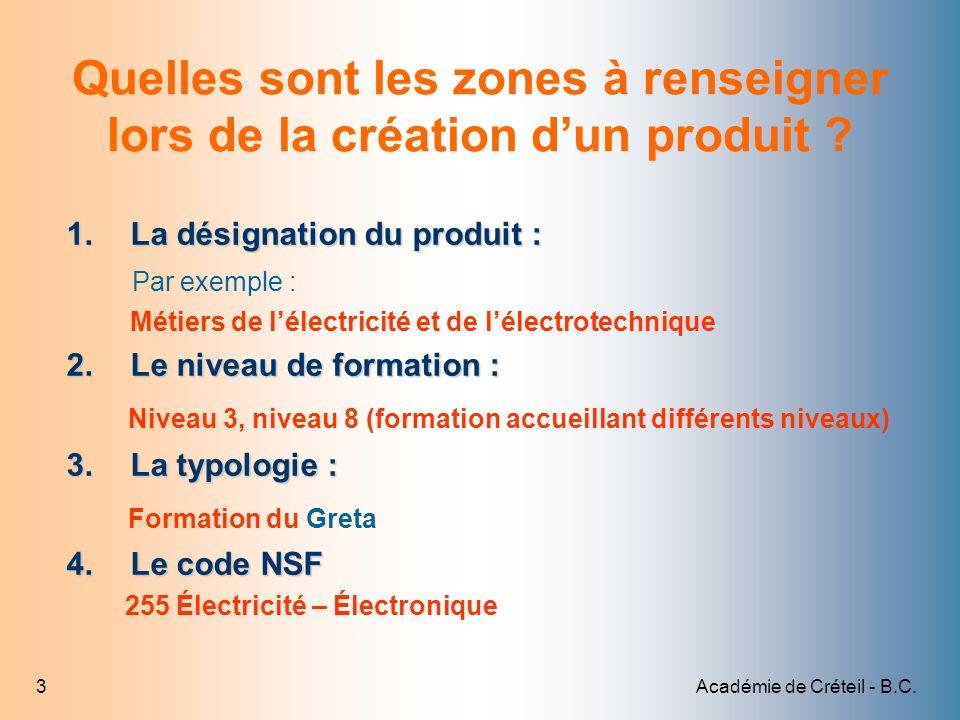 Quelles sont les zones à renseigner lors de la création d'un produit