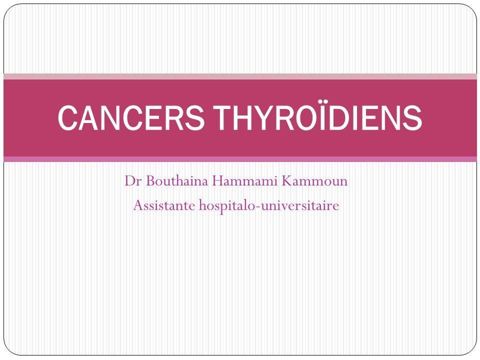 Dr Bouthaina Hammami Kammoun Assistante hospitalo-universitaire