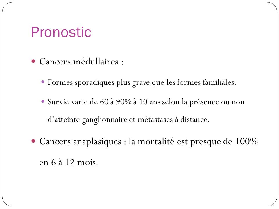 Pronostic Cancers médullaires :