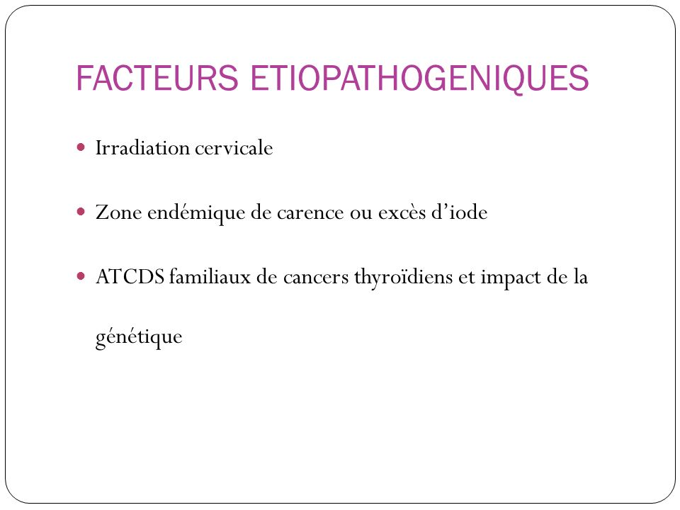 FACTEURS ETIOPATHOGENIQUES