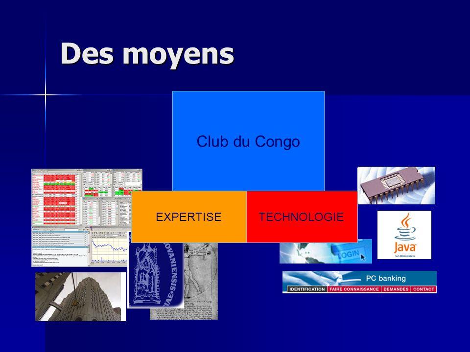 Des moyens Club du Congo EXPERTISE TECHNOLOGIE