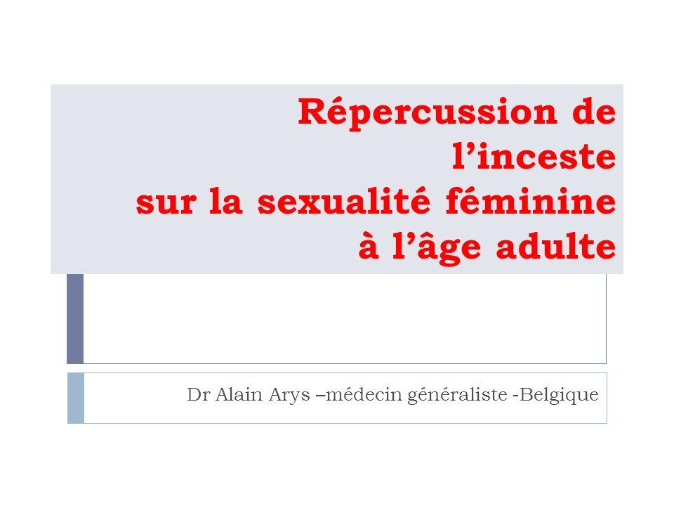 Répercussion de l'inceste sur la sexualité féminine à l'âge adulte