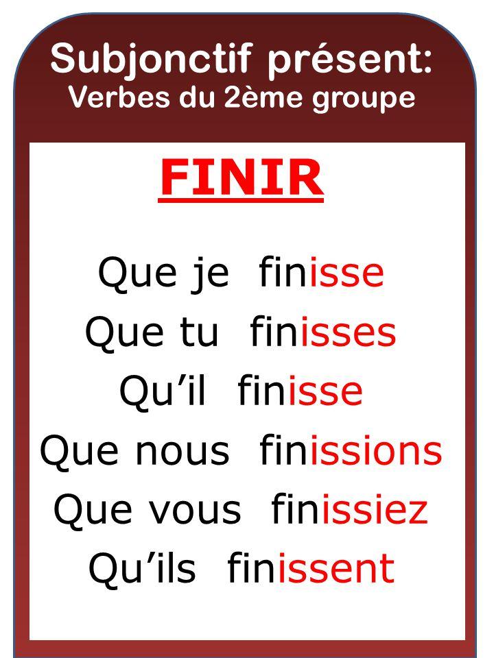 Subjonctif présent: Verbes du 2ème groupe