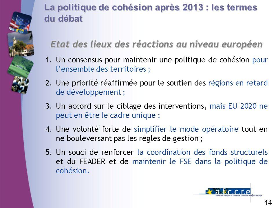 Etat des lieux des réactions au niveau européen