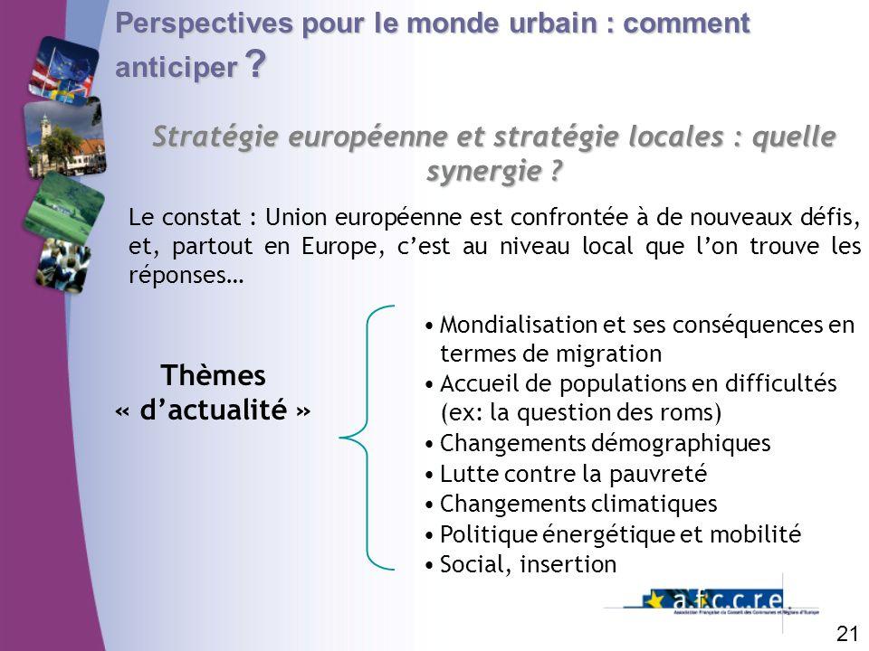 Stratégie européenne et stratégie locales : quelle synergie