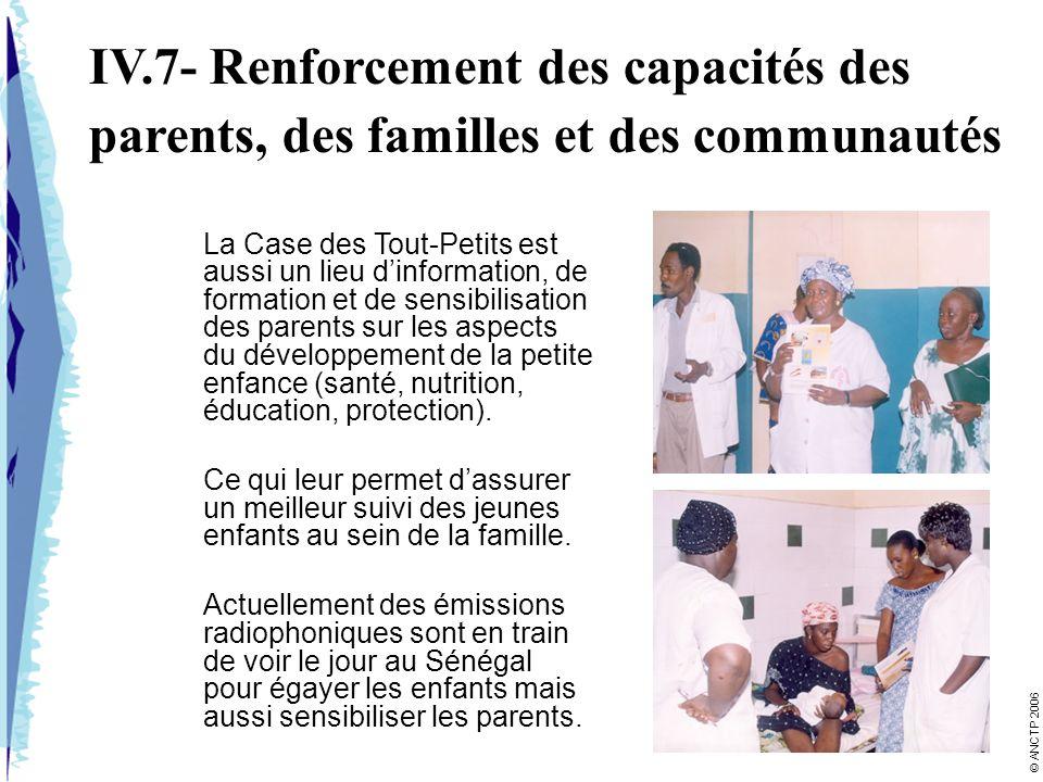 IV.7- Renforcement des capacités des parents, des familles et des communautés