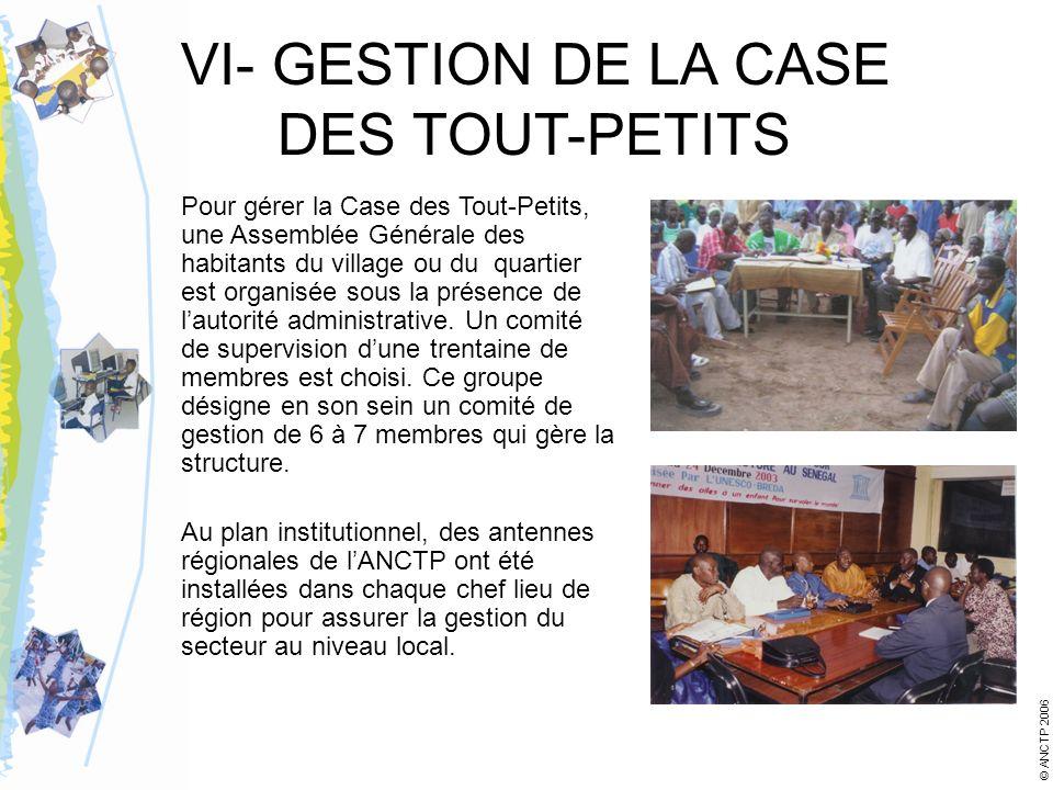 VI- GESTION DE LA CASE DES TOUT-PETITS