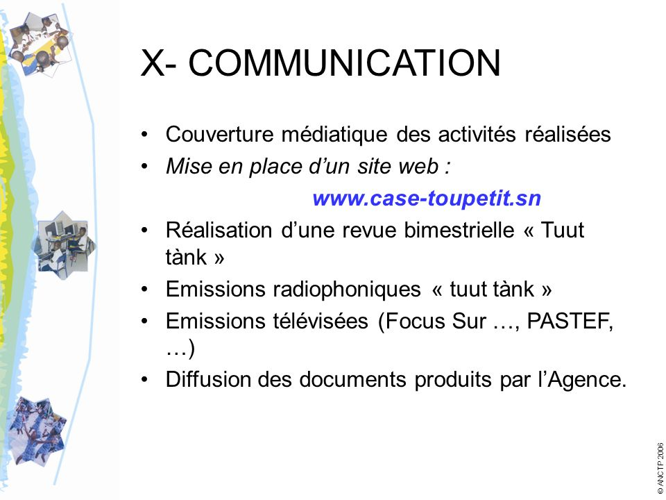 X- COMMUNICATION Couverture médiatique des activités réalisées