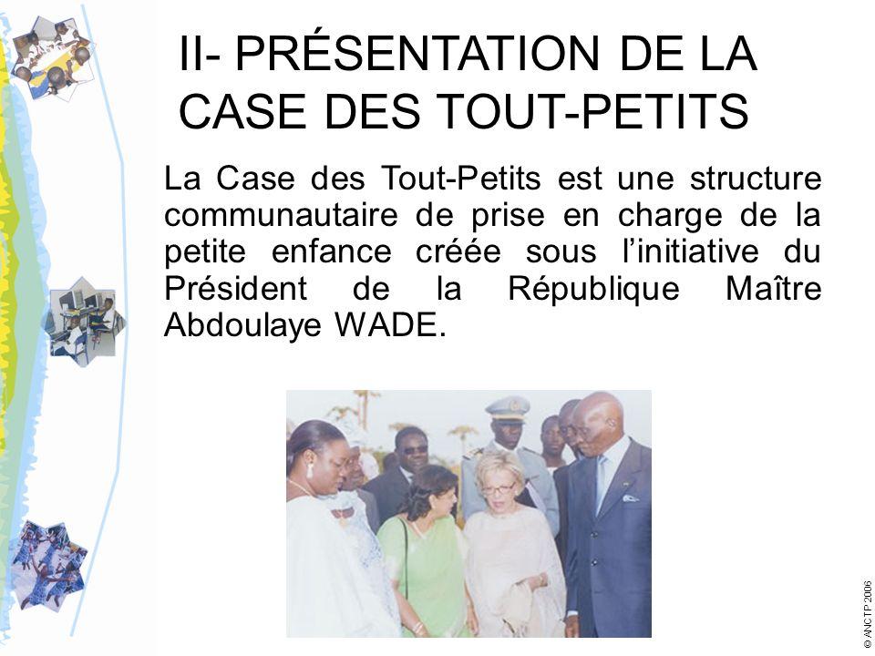 II- PRÉSENTATION DE LA CASE DES TOUT-PETITS
