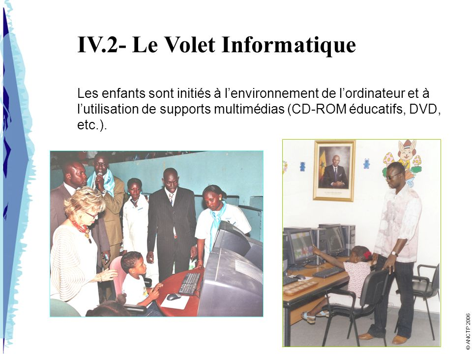IV.2- Le Volet Informatique