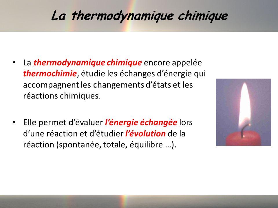 La thermodynamique chimique