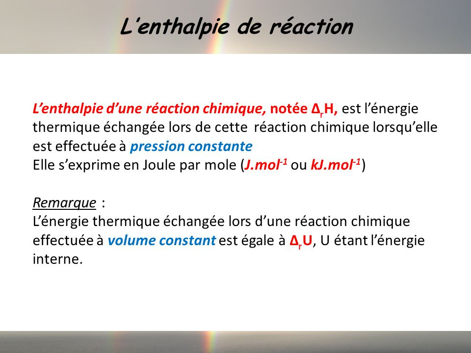 L'enthalpie de réaction