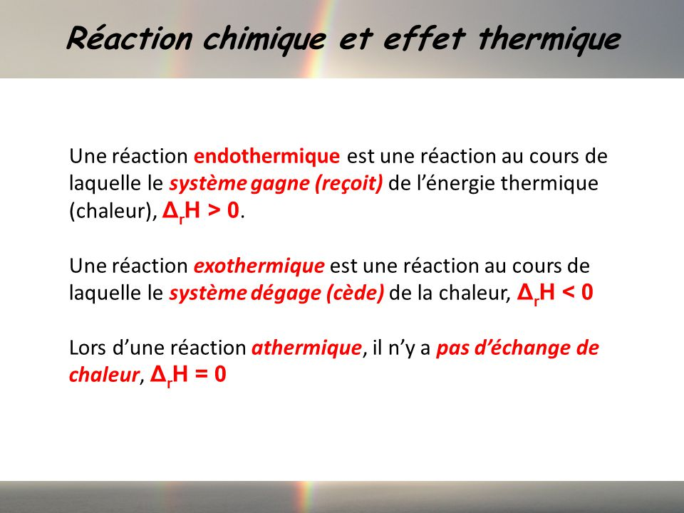 Réaction chimique et effet thermique