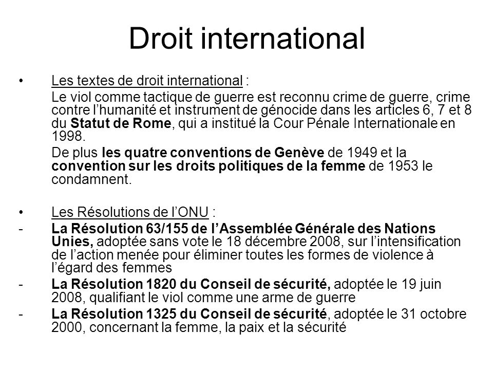 Droit international Les textes de droit international :
