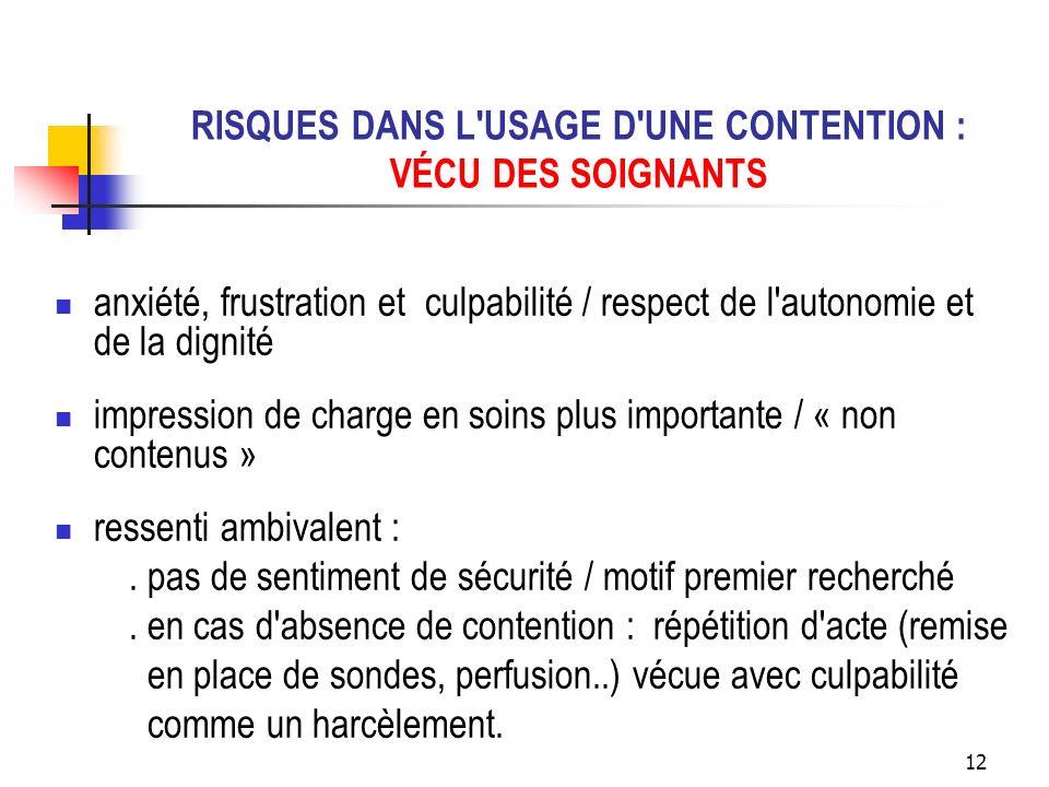 RISQUES DANS L USAGE D UNE CONTENTION : VÉCU DES SOIGNANTS