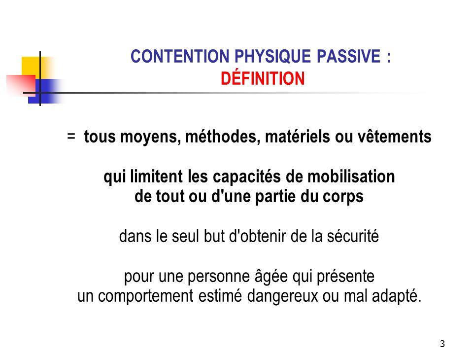 CONTENTION PHYSIQUE PASSIVE : DÉFINITION