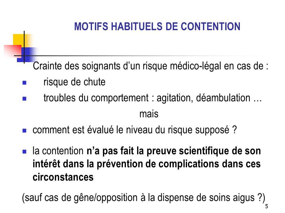 MOTIFS HABITUELS DE CONTENTION