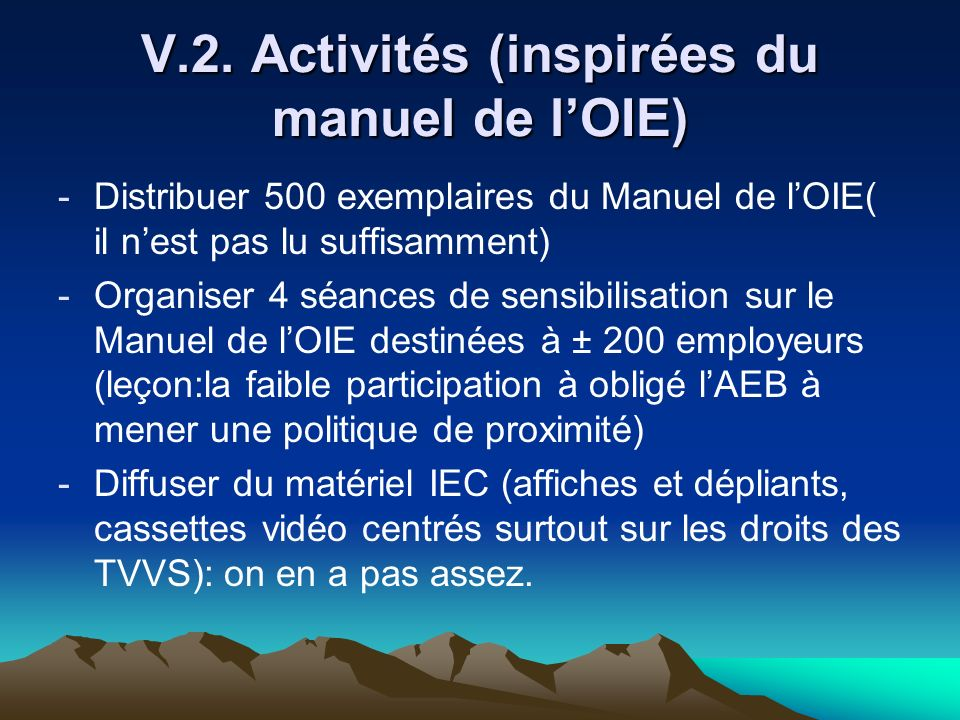 V.2. Activités (inspirées du manuel de l'OIE)