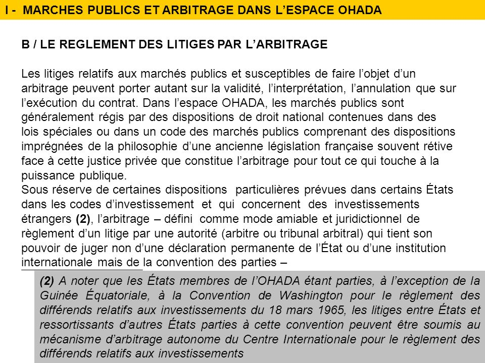 I - MARCHES PUBLICS ET ARBITRAGE DANS L'ESPACE OHADA