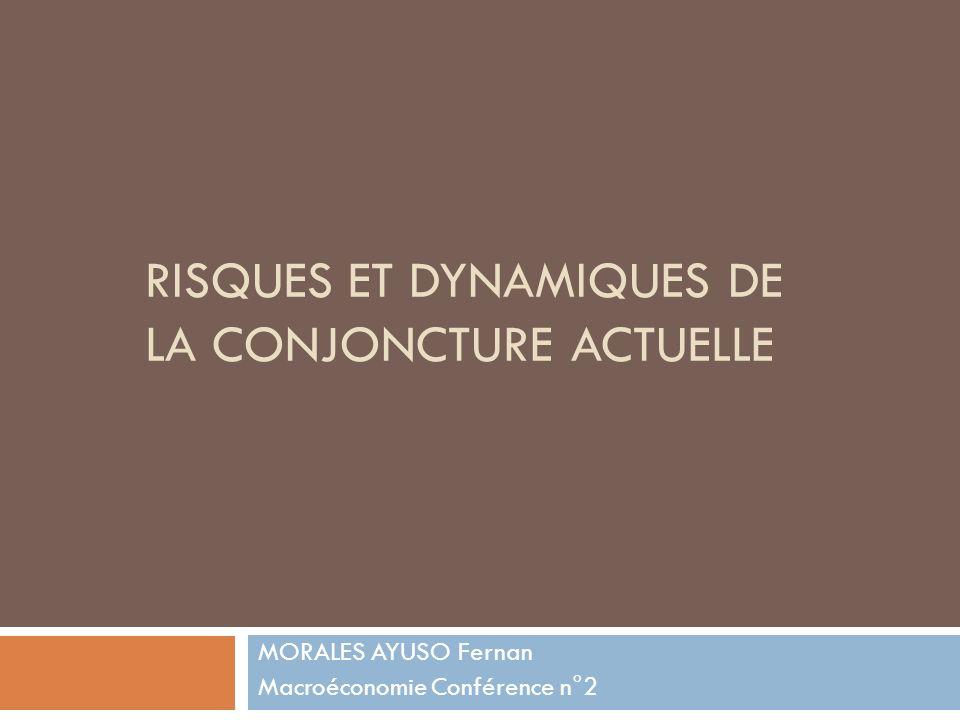 Risques et dynamiques de la conjoncture actuelle
